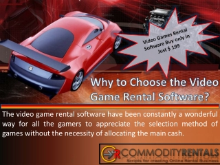 Why to Choose the Video Game Rental Software?