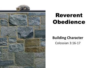 Reverent Obedience