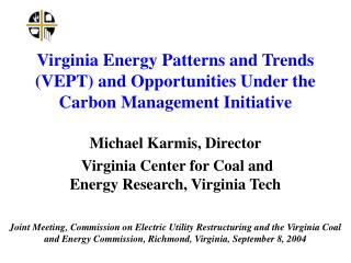 Virginia Energy Patterns and Trends (VEPT) and Opportunities Under the Carbon Management Initiative