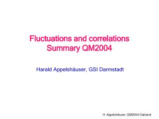 Fluctuations and correlations Summary QM2004