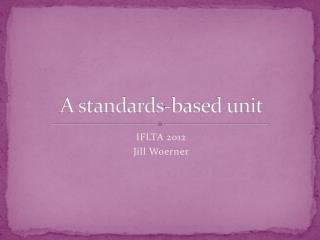 A standards-based unit