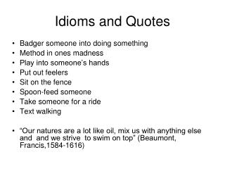 Idioms and Quotes