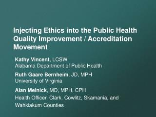 Injecting Ethics into the Public Health Quality Improvement / Accreditation Movement