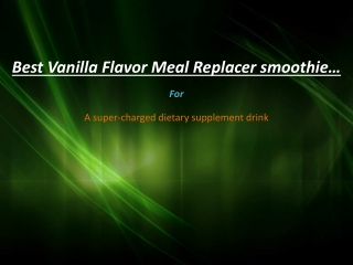 Meal Replacer smoothie a super-charged dietary supplement dr