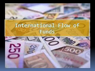 International Flow of Funds