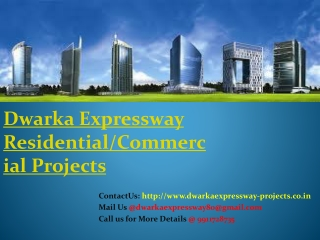 Best Offers Dwarka ExpresswayResidential/Commercial Projects