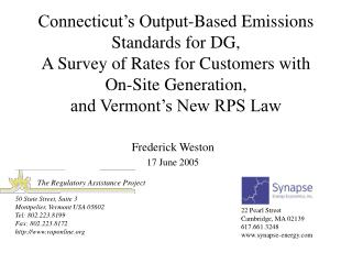 Connecticut's Output-Based Emissions Standards for DG, A Survey of Rates for Customers with On-Site Generation, and Verm