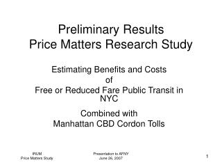 Preliminary Results Price Matters Research Study