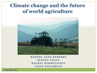 Climate change and the future of world agriculture