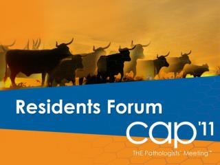 Residents Forum at CAP '11