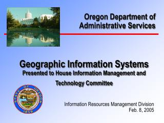 Geographic Information Systems Presented to House Information Management and Technology Committee