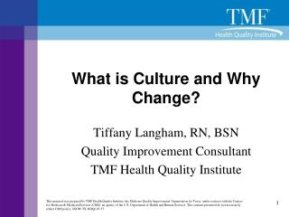 What is Culture and Why Change?