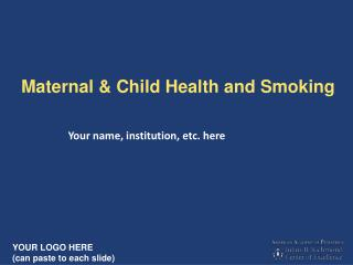 Maternal & Child Health and Smoking