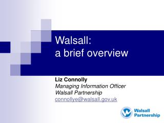 Walsall: a brief overview