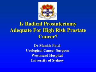 Is Radical Prostatectomy Adequate For High Risk Prostate Cancer?
