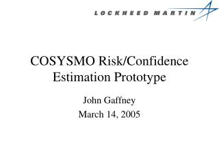 COSYSMO Risk/Confidence Estimation Prototype