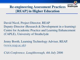 Re-engineering Assessment Practices  [REAP] in Higher Education