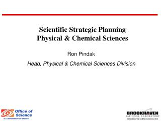 Scientific Strategic Planning  Physical & Chemical Sciences