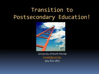 Transition to Postsecondary Education!