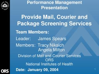 Performance Management Presentation Provide Mail, Courier and Package Screening Services