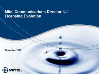 Mitel Communications Director 4.1 Licensing Evolution