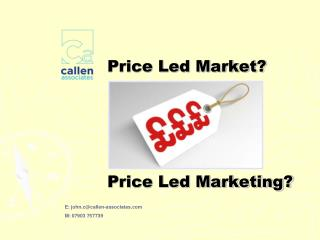 Price Led Market? Price Led Marketing?