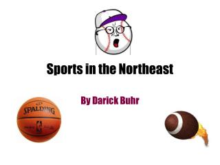 Sports in the Northeast