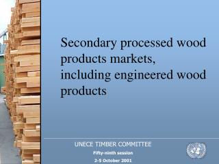UNECE TIMBER COMMITTEE Fifty-ninth session 2-5 October 2001