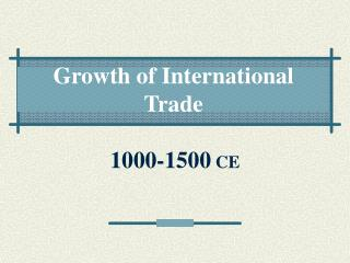 Growth of International Trade