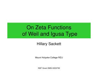 On Zeta Functions  of Weil and Igusa Type