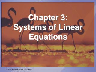 Chapter 3:  Systems of Linear Equations
