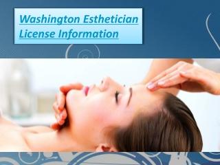Washington Esthetician License Information