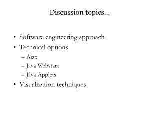 Discussion topics…