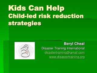 Kids Can Help Child-led risk reduction strategies