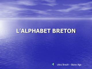 L'ALPHABET BRETON