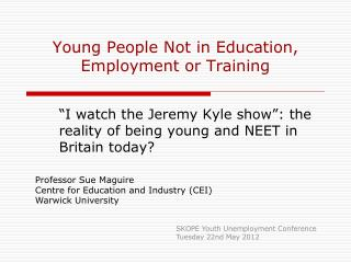 Young People Not in Education, Employment or Training