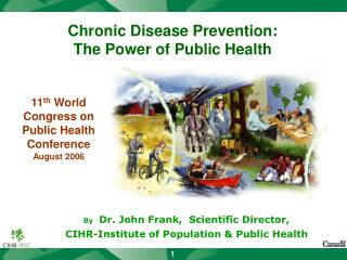 Chronic Disease Prevention: The Power of Public Health
