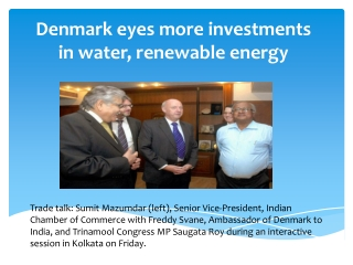 Denmark eyes more investments in water, renewable energy