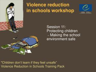 Violence reduction  in schools workshop