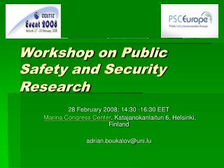 Workshop on Public Safety and Security Research
