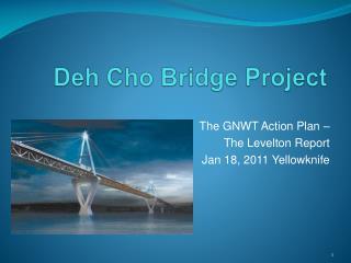 Deh Cho Bridge Project