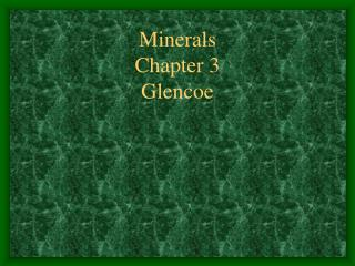 Minerals Chapter 3 Glencoe
