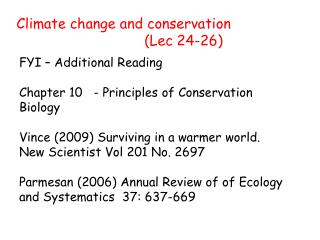 Climate change and conservation 					(Lec 24-26)