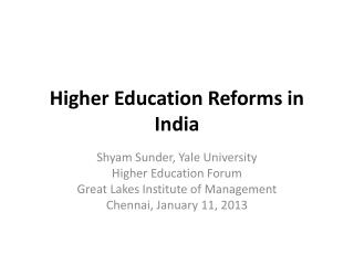 Higher Education Reforms in India