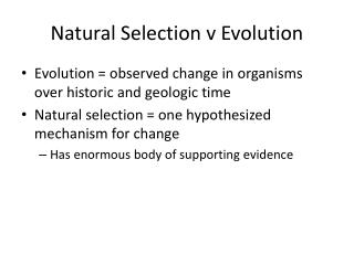 Natural Selection v Evolution