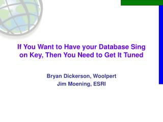 If You Want to Have your Database Sing on Key, Then You Need to Get It Tuned