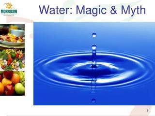Water: Magic & Myth