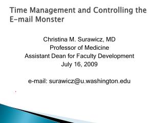 Time Management and Controlling the E-mail Monster