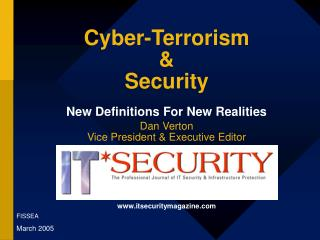 Cyber-Terrorism & Security New Definitions For New Realities