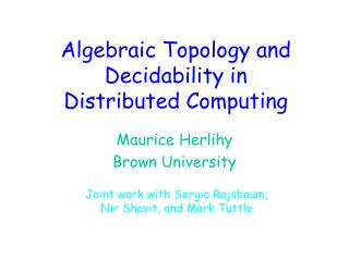 Algebraic Topology and Decidability in Distributed Computing